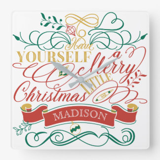 Have Yourself A Merry Little Christmas Typography Square Wall Clock