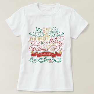 Have Yourself A Merry Little Christmas Typography T-Shirt