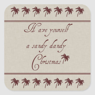 Have Yourself A Sandy Dandy Christmas Square Sticker