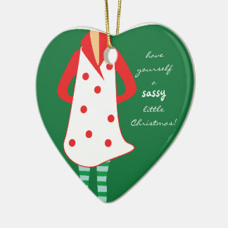 Have Yourself a Sassy Christmas Heart Ornament