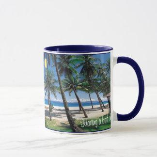 Having a bad day? Take a break.. be here! Mug