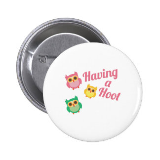 Having a Hoot 2 Inch Round Button