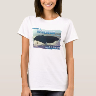 Having a Whale of a Time T-Shirt