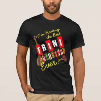 Having the Best Trini Christmas Ever! T-Shirt