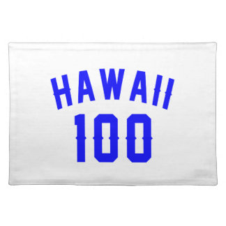 Hawaii 100 Birthday Designs Placemat