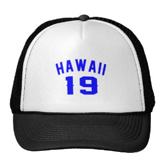 Hawaii 19 Birthday Designs Trucker Hat