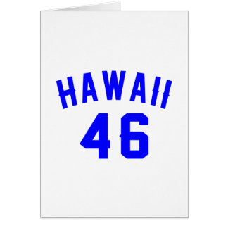Hawaii 46 Birthday Designs Card