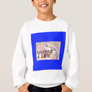 """Hawaii 4 Life"" State Map Pride Design Sweatshirt"