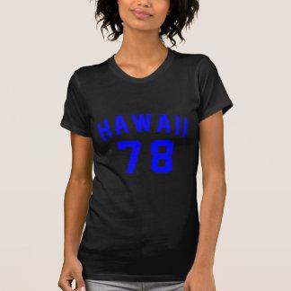Hawaii 78 Birthday Designs T-Shirt