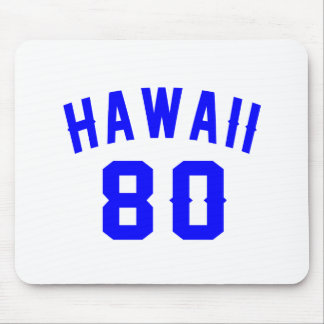 Hawaii 80 Birthday Designs Mouse Pad
