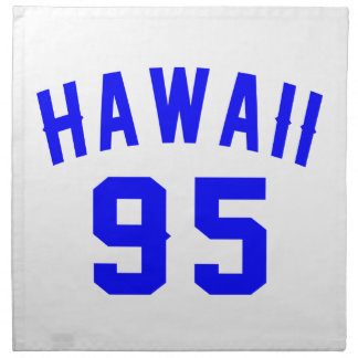 Hawaii 95 Birthday Designs Napkin