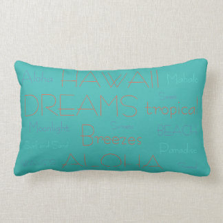 Hawaii Dreams and Tropical Breezes Pillow Lanikai