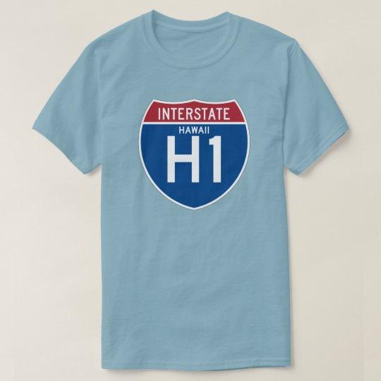 Hawaii HI I-H1 Interstate Highway Shield - T-Shirt