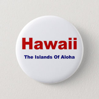 Hawaii-Islands of Aloha 2 Inch Round Button