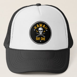 Hawaii Or Die Skull Trucker Hat - Round