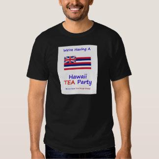 Hawaii TEA Party - We're Taxed Enough Already! Shirts