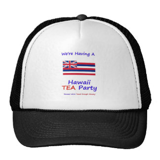 Hawaii TEA Party - We're Taxed Enough Already! Trucker Hat