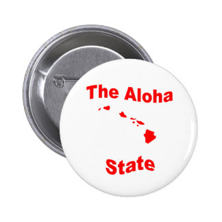 Hawaii: The Aloha State 2 Inch Round Button