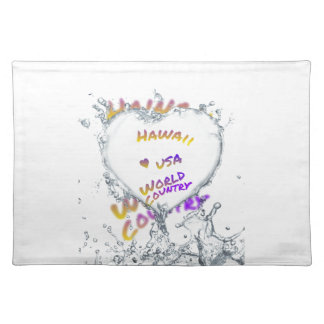 Hawaii world city, Water splash heart Placemat