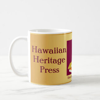 Hawaiian Heritage Press Coffee Mug