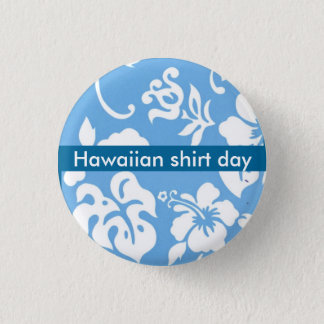 Hawaiian Shirt Day 1 Inch Round Button