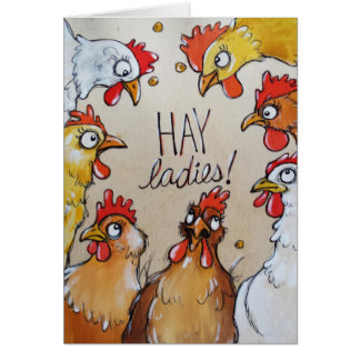 HAY Ladies - it's hen party time! Card