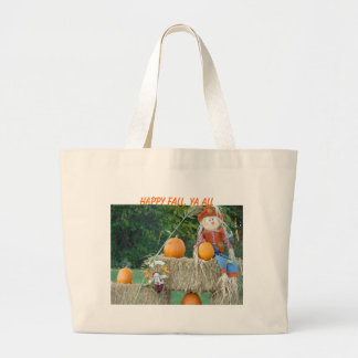 Haybales, Pumpkins&Scarecrow, HAPPY FALL, YA ALL Canvas Bags