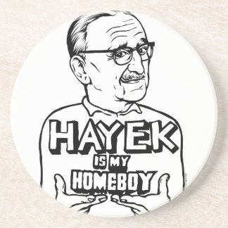 Hayek Is My Homeboy Coaster