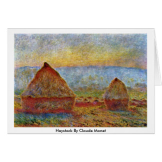 Haystack By Claude Monet Card