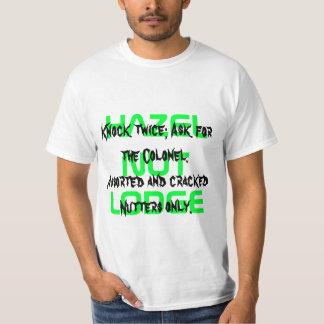 HAZELNUT    LODGE, Knock twice; Ask for the Col... T-Shirt