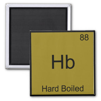 Hb - Hard Boiled Funny Chemistry Element Symbol Square Magnet