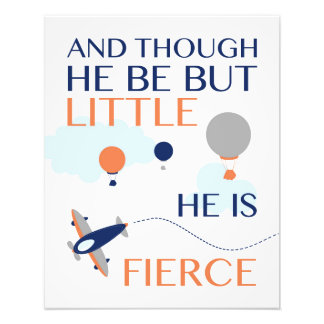 He Be But Little, He Is Fierce Nursery Art Photo Print