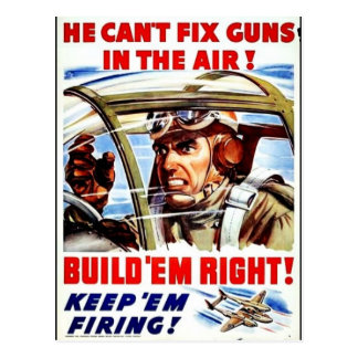 He Can't Fix Guns In The Air Postcard