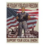 He Fought For Your Freedom -- Pro-Union Poster
