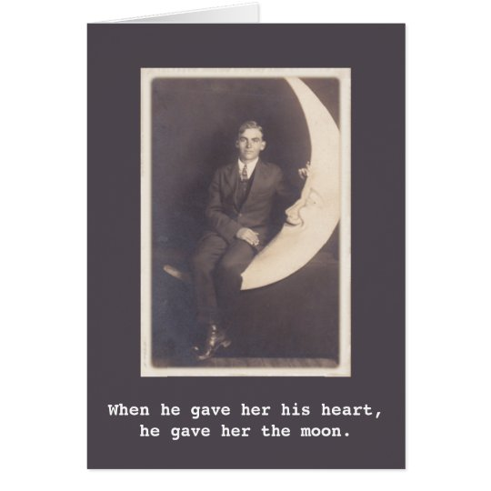 He gave her the moon Vintage Photo Card