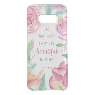 He Has Made Everything Beautiful Ecclesiastes 3:11 Get Uncommon Samsung Galaxy S8 Plus Case