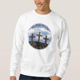 He Has Risen 3 Rugged Crosses with Lord's Prayer Sweatshirt