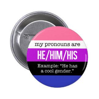 He/Him Pronouns –Genderfluid Flag 2 Inch Round Button