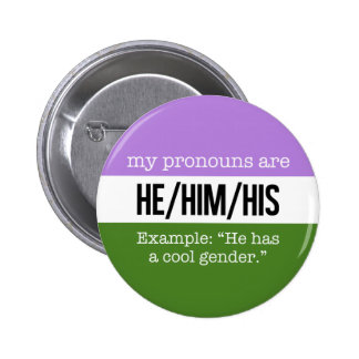 He/Him Pronouns – Genderqueer Flag 2 Inch Round Button