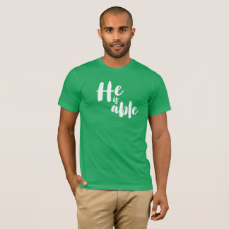 He is able T-Shirt