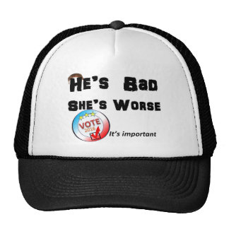 He is bad She is worse Vote 2016 White Trucker Hat