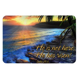 He is not here he has risen! Luke 24:6 Premium Mag Magnet