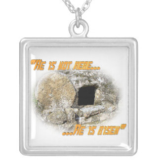 He is not here ... He is risen! Silver Plated Necklace