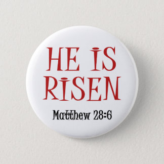 He is Risen 2 Inch Round Button