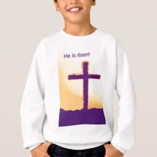 he is risen - cross sweatshirt