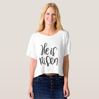 He is Risen | T-shirt