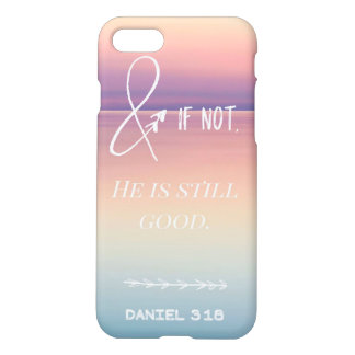 He is still Good iPhone 8/7 Case