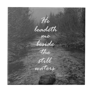 He Leads me Beside the Still Waters Bible Verse Ceramic Tiles