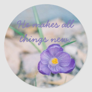 He makes all things new round sticker