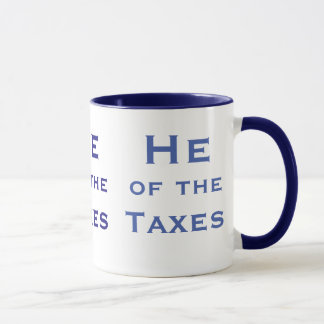 He of Taxes Male Tax Accountant or Tax Preparer Mug